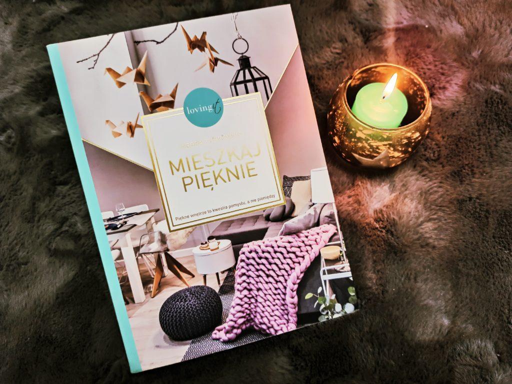 Pięknie mieszkaj - książka o wnętrzach